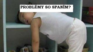 Mate problemy zo spanim?